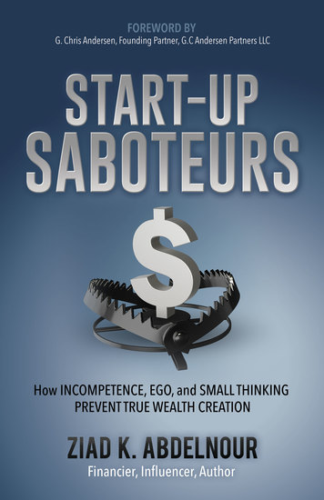 Start-Up Saboteurs - How Incompetence Ego and Small Thinking Prevent True Wealth Creation - cover