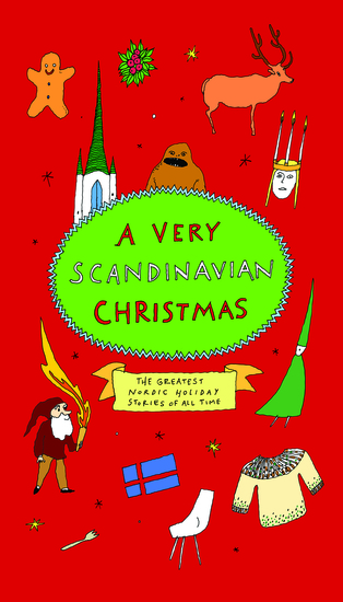 A Very Scandinavian Christmas - The Greatest Nordic Holiday Stories of All Time - cover
