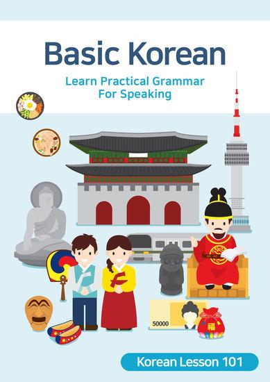 Basic Korean - Learn Practical Grammar For Speaking - cover