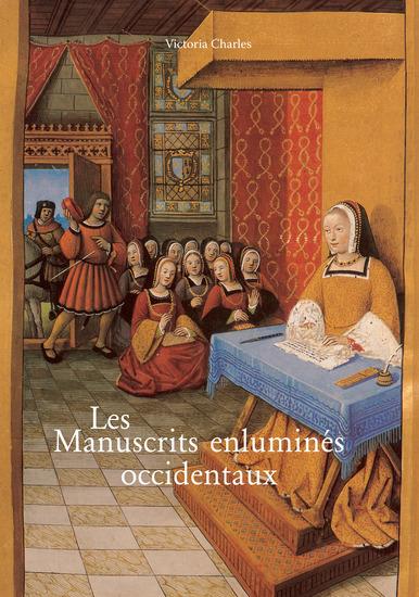 Les Manuscrits enluminés occidentaux - cover