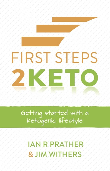 First Steps 2 Keto - Getting started with a ketogenic lifestyle - cover