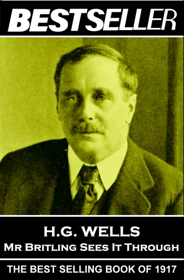 Mr Britling Sees It Through - The Bestseller of 1917 - cover