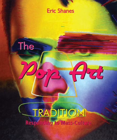 The Pop Art Tradition - Responding to Mass-Culture - cover