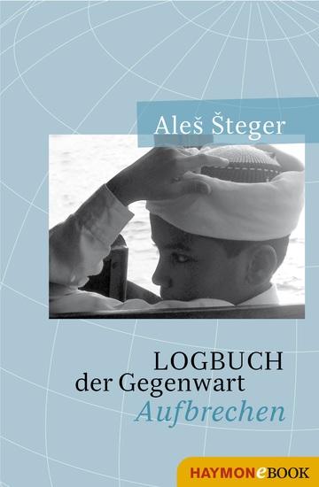 Logbuch der Gegenwart - Aufbrechen - cover