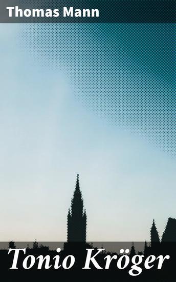 Tonio Kröger - Illustrationen von Erich M Simon - cover