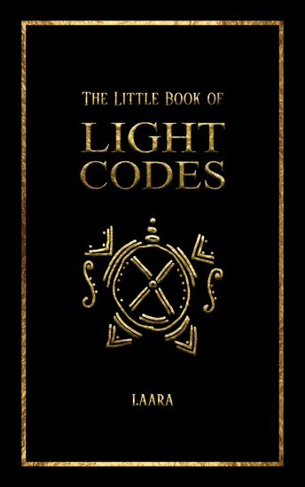 The Little Book of Light Codes - Healing Symbols for Life Transformation - cover