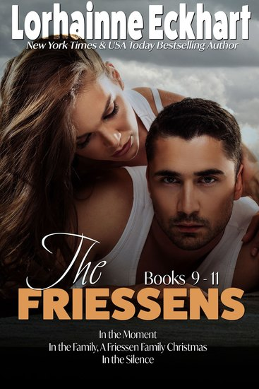 The Friessens: Books 9 -11 - cover