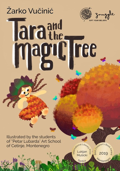 Tara and the Magic Tree - A modern tale with an ecological twist! - cover