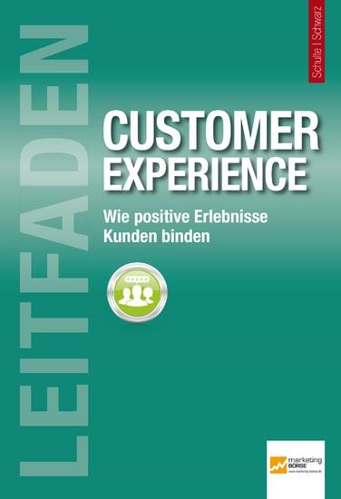 Leitfaden Customer Experience - Wie positive Erlebnisse Kunden binden - cover