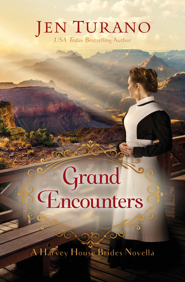Grand Encounters (A Harvey House Brides Novella) - cover