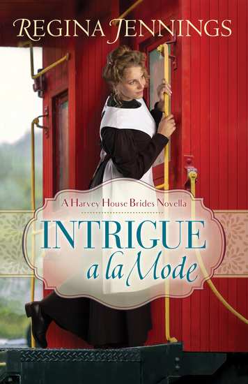 Intrigue a la Mode (A Harvey House Brides Novella) - cover