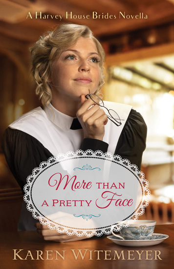 More than a Pretty Face (A Harvey House Brides Novella) - A Patchwork Family Novella - cover
