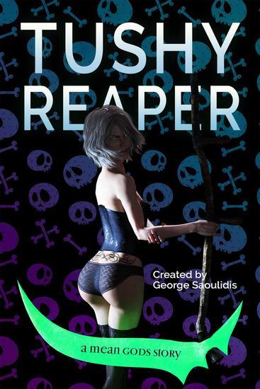 Tushy Reaper - Tushy Reaper #1 - cover