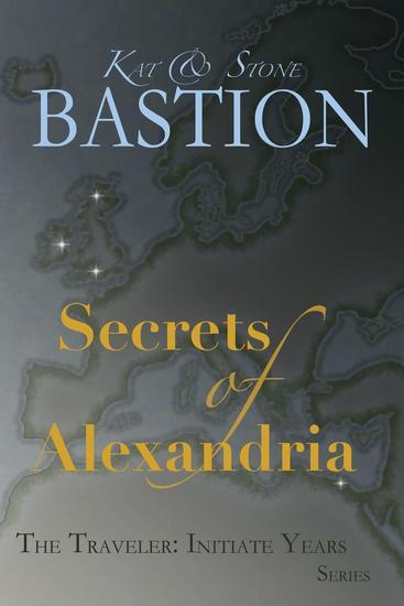 Secrets of Alexandria - THE TRAVELER: Initiate Years #2 - cover