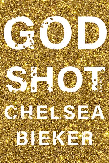 Godshot - A Novel - cover