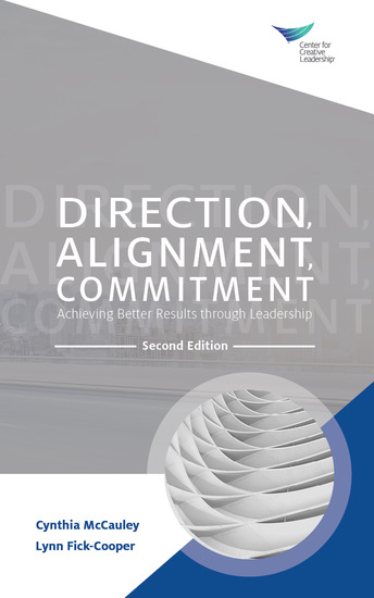 Direction Alignment Commitment: Achieving Better Results through Leadership Second Edition - cover