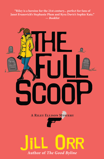 The Full Scoop - A Riley Ellison Mystery - cover