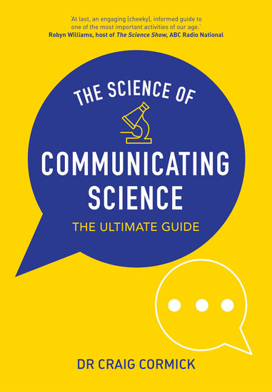 The Science of Communicating Science - The Ultimate Guide - cover