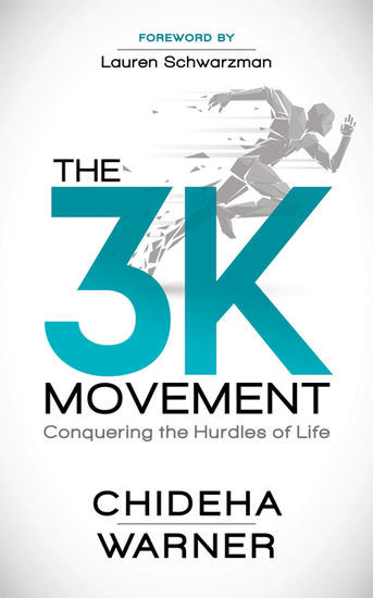 The 3K Movement - Conquering the Hurdles of Life - cover