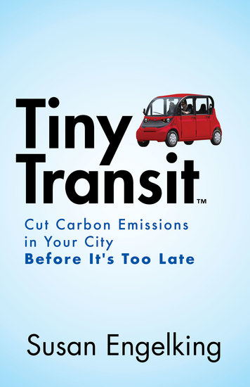 Tiny Transit - Cut Carbon Emissions in Your City Before It's Too Late - cover