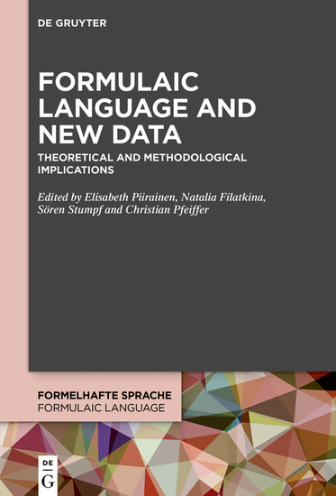 Formulaic Language and New Data - Theoretical and Methodological Implications - cover