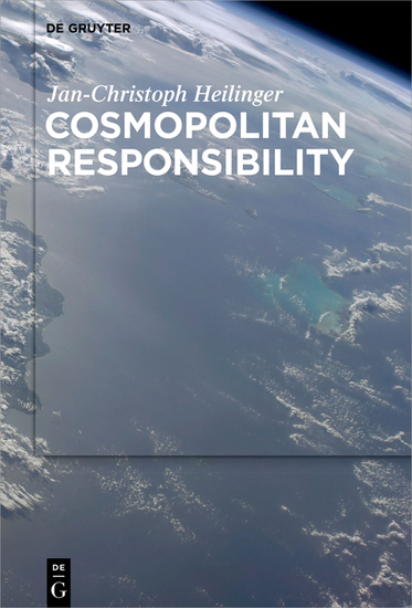 Cosmopolitan Responsibility - Global Injustice Relational Equality and Individual Agency - cover