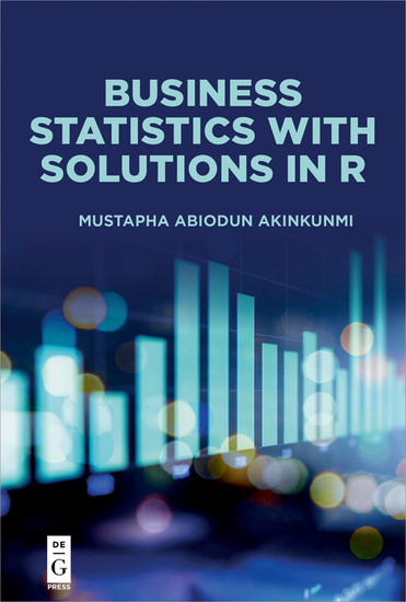 Business Statistics with Solutions in R - cover