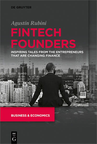 Fintech Founders - Inspiring Tales from the Entrepreneurs that are Changing Finance - cover