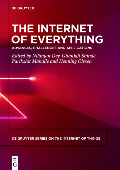 The Internet of Everything - Advances Challenges and Applications - cover