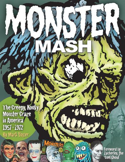 Monster Mash - The Creepy Kooky Monster Craze In America 1957-1972 - cover