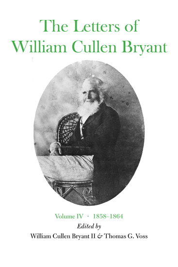 The Letters of William Cullen Bryant - Volume IV 1858–1864 - cover