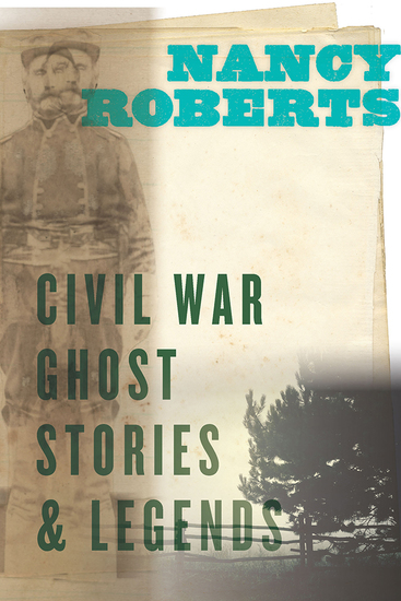 Civil War Ghost Stories and Legends - cover