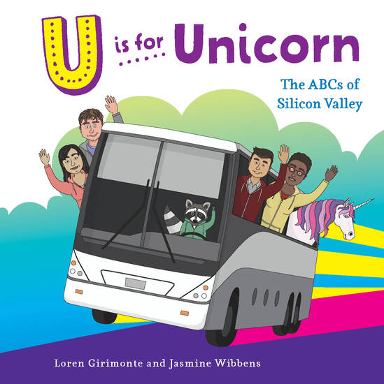 U is for Unicorn - The ABCs of Silicon Valley - cover