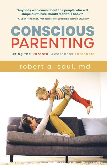 Conscious Parenting - Using the Parental Awareness Threshold - cover