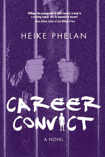 Career Convict - The sequel to Child Convict - cover
