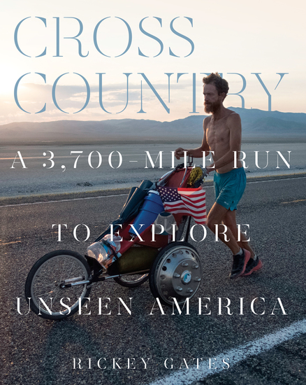 Cross Country - A 3700-Mile Run to Explore Unseen America - cover