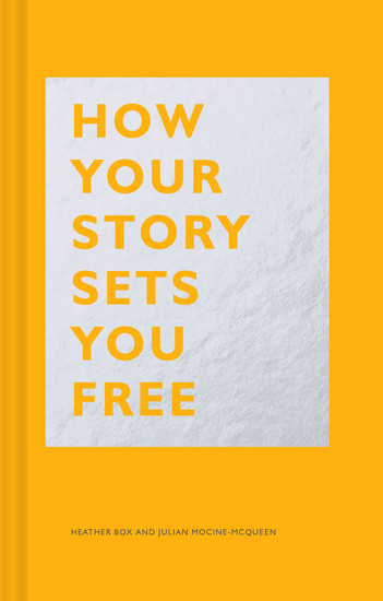 How Your Story Sets You Free - cover