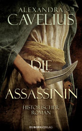 Die Assassinin - Historischer Roman - cover