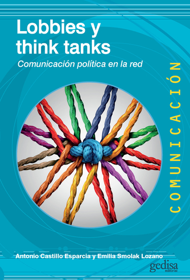 Lobbies y think tanks - Comunicación política en la red - cover