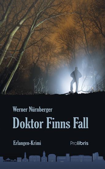 Doktor Finns Fall - Erlangen-Krimi - cover