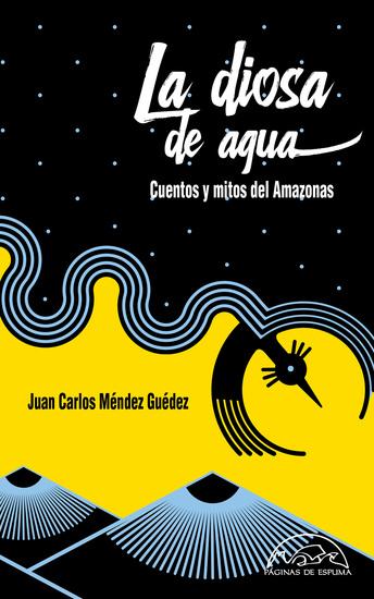 La diosa de agua - Cuentos y mitos del Amazonas - cover