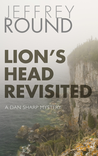Lion's Head Revisited - A Dan Sharp Mystery - cover