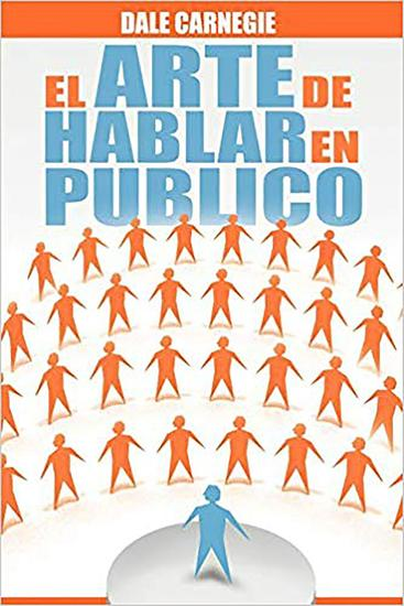 El Arte de Hablar En Publico (Spanish Edition) - cover