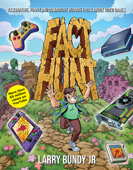 Fact Hunt - Fascinating Funny and Downright Bizarre Facts About Video Games - cover