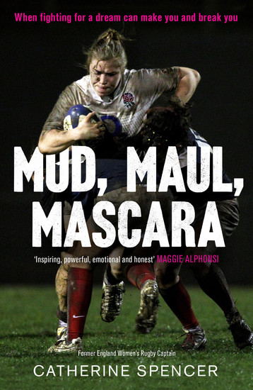 Mud Maul Mascara - When fighting for a dream can make you and break you - cover