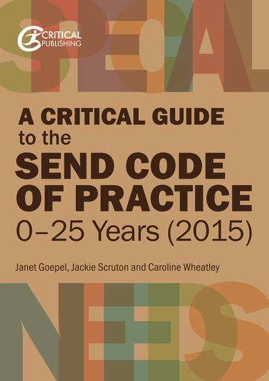 A Critical Guide to the SEND Code of Practice 0-25 Years (2015) - cover