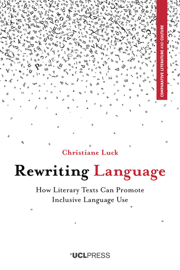 Rewriting Language - How Literary Texts Can Promote Inclusive Language Use - cover