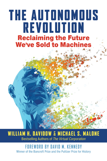 The Autonomous Revolution - Reclaiming the Future We've Sold to Machines   - cover