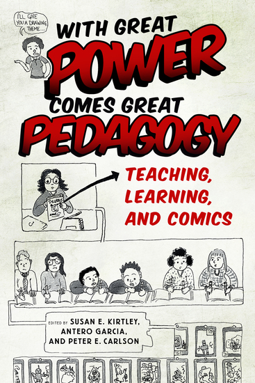 With Great Power Comes Great Pedagogy - Teaching Learning and Comics - cover