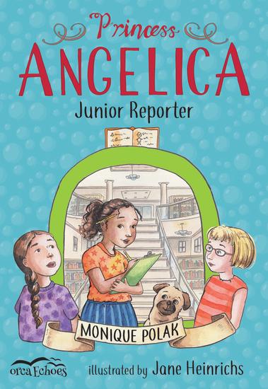 Princess Angelica Junior Reporter - cover